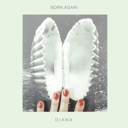 DIANA-Born Again-Doldrums Remix