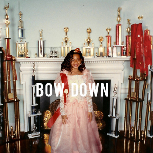 Beyonce-Bow Down : I Been On